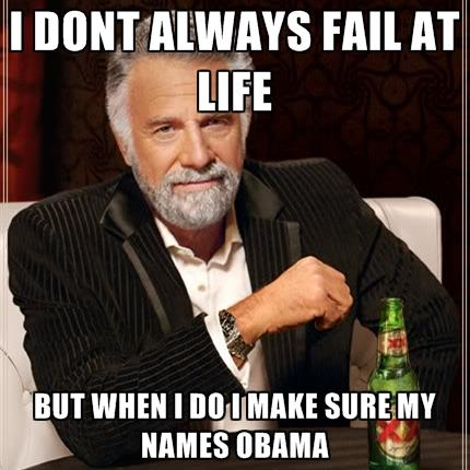I don't always fail at life