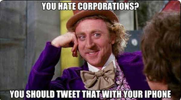 you hate corporations? you should tweet that with your iphone