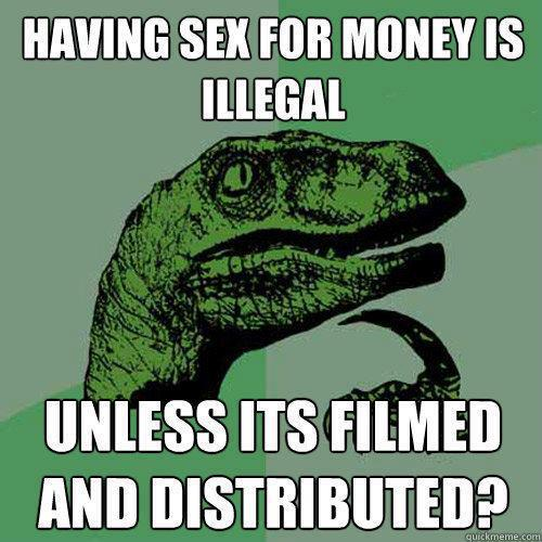 having sex for money is illegal