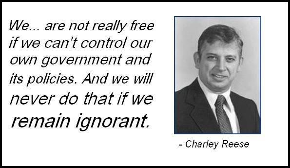 Charley Reese We are not really free if we can't control our own government