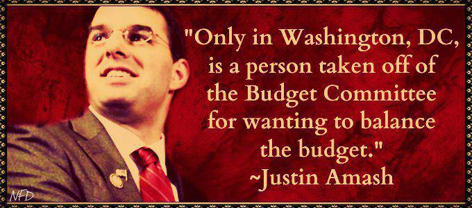 Justin Amash Only in DC is a person taken off the budget committee for wanting to balance the budget