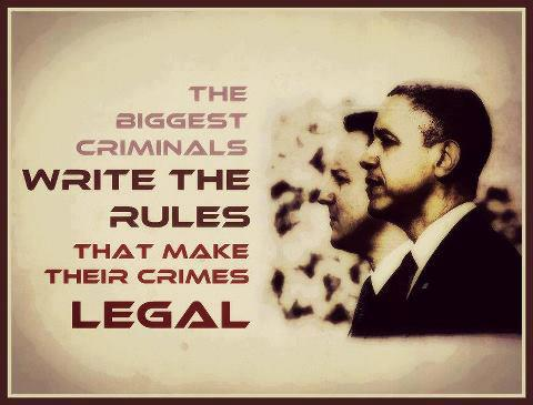 the biggest criminals write the rules