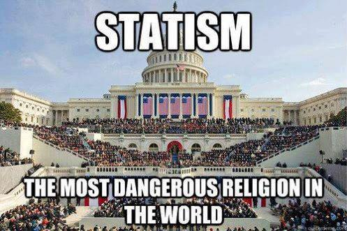 statism the most dangerous religion in the world