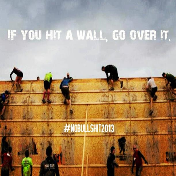 if you hit a wall, go over it