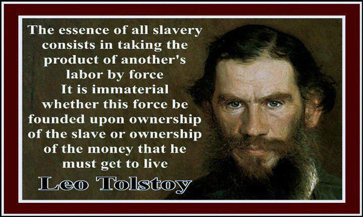 Leo tolstoy the essence of all slavery