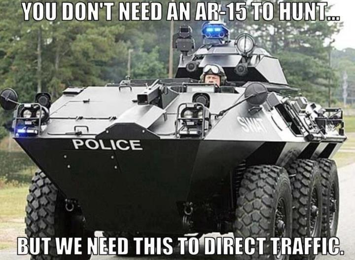 You don't need an ar-15 to hunt but we need this to direct traffic