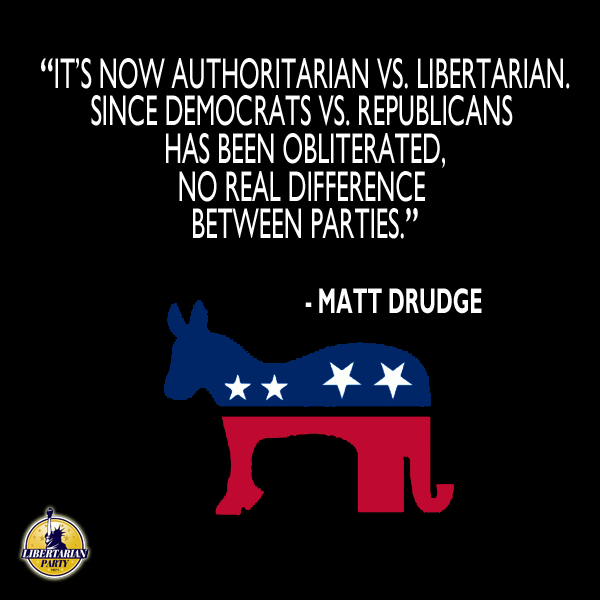 Matt Drudge It's now authoritarian vs libertarian