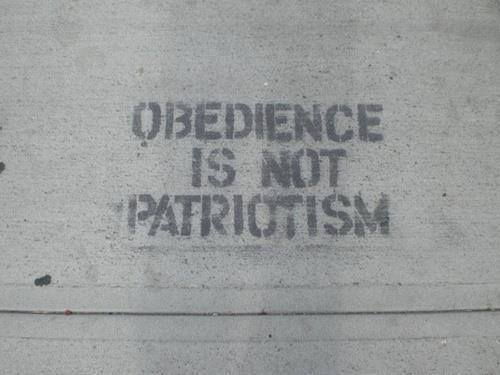 Obedience is not patriotism