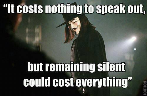 It costs nothing to speak out but remaining silent could cost everything