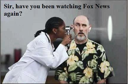 sir have you been watching fox news again?