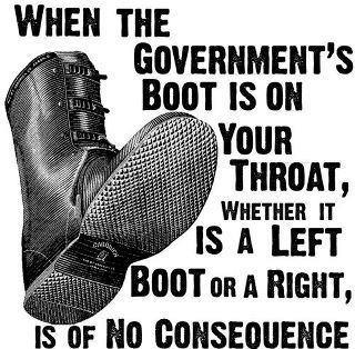 When the government's boot is on your throat