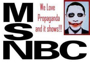 MSNBC we love propaganda and it shows