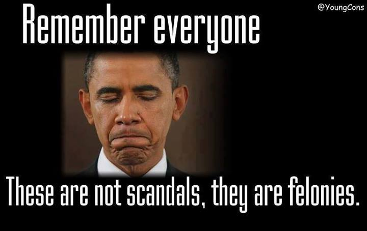 Remember everyone these are not scandals, they are felonies