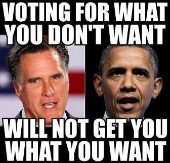 voting for what you don't want will not get you what you want