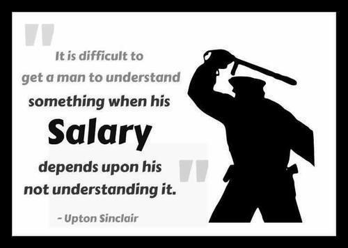 Upton sinclair it is difficult to get a man to understand something when his salary depends on not understanding it