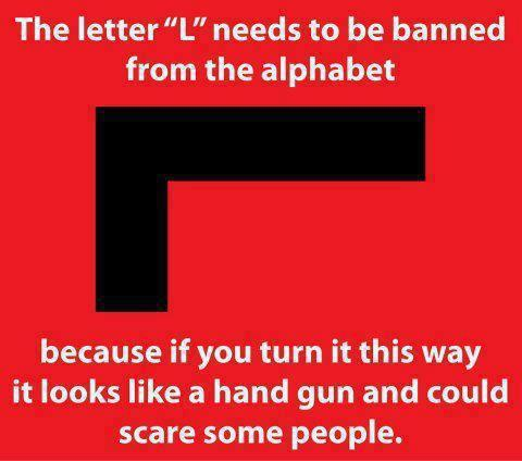the letter L needs to be banned from the alphabet