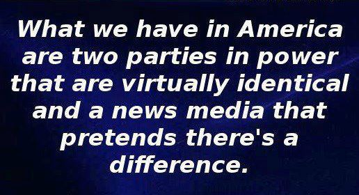 What we have in America are two parties that are virtually identical