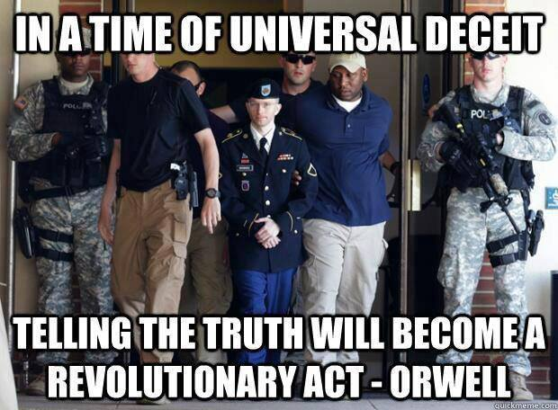 In a time of universal deceit telling the truth will become a revolutionaty act