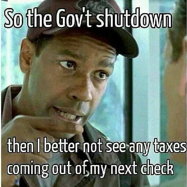 So the government shutdown?