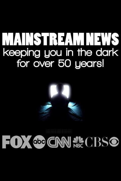Mainstream News - Keeping you in the dark for over 50 years